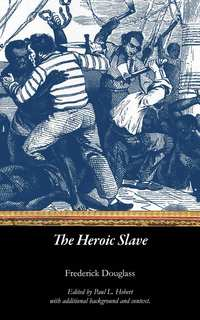 View The Heroic Slave