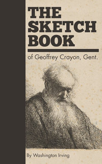 View The Sketch Book of Geoffrey Crayon, Gent.
